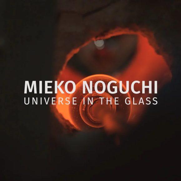 """ノグチミエコ """"Universe in the Glass"""""""